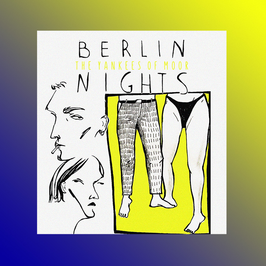 Прэзентацыя EP: The Yankees of Moor – Berlin Nights