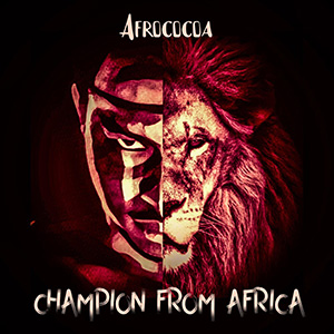 Afrococoa выпустили альбом «Champion from Africa»