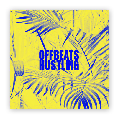 34 Mixes #10: Offbeats Hustling